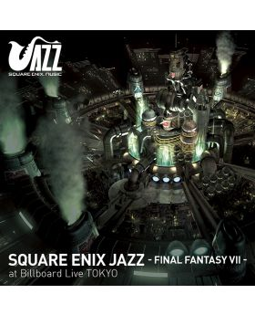 Final Fantasy VII Square Enix Jazz at Billboard Live Tokyo CD