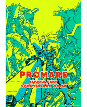 PROMARE TRIGGER Official HYPER FIRE Storyboard Book SECOND RESERVATION
