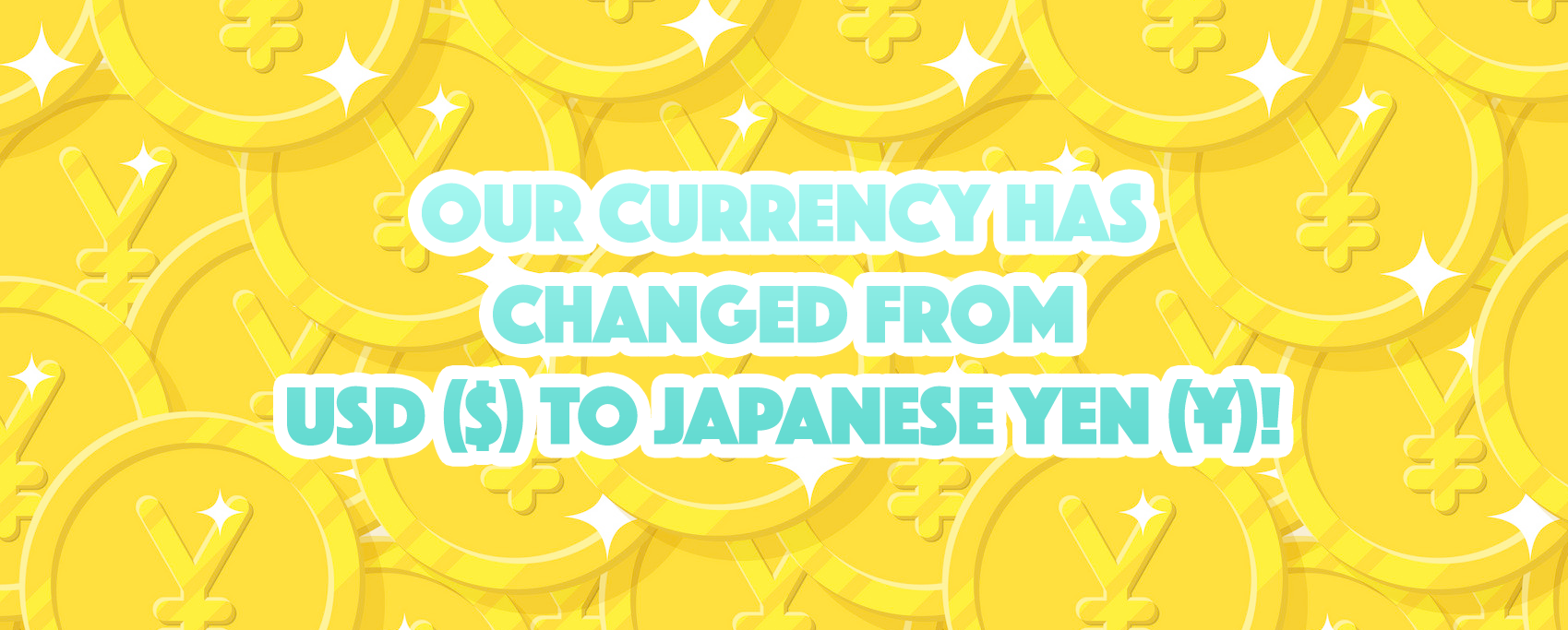 Accepted Currency will be YEN instead of USD
